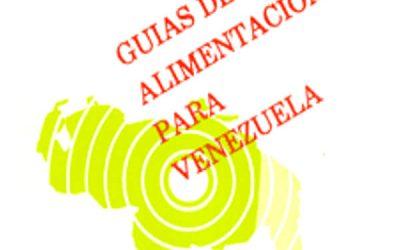 Guías de Alimentación para Venezuela