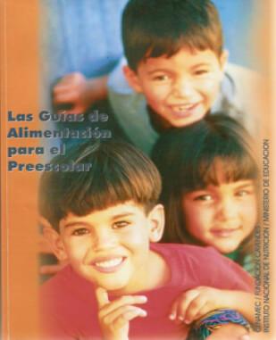 Guías de alimentación para el preescolar. 1999