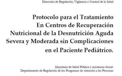 Protocolo para el Tratamiento En Centros de Recuperación Nutricional de la Desnutrición Aguda, Severa y Moderada sin Complicaciones en el Paciente Pediátrico