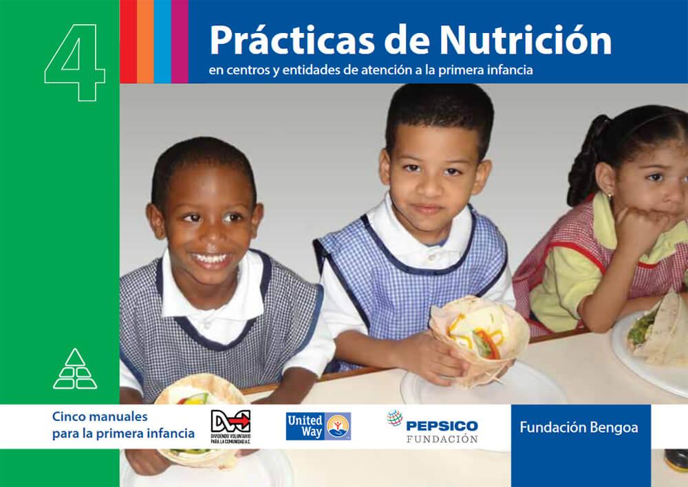 Prácticas de Nutrición. En centros y entidades de atención a la primera infancia. DVC. 2017