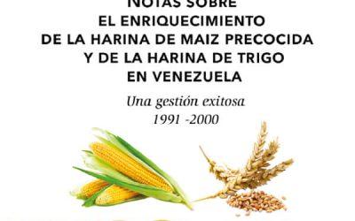 Notas sobre el enriquecimiento de la harina de maíz precocida y de la harina de trigo en Venezuela