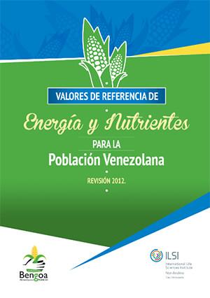 Valores de referencia de Energía y Nutrición para la población venezolana